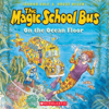 Joanna Cole - The Magic School Bus on the Ocean Floor (Unabridged)  artwork
