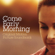 Come Early Morning (Original Motion Picture Soundtrack) - Various Artists
