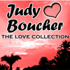 Judy Boucher: The Love Collection - Judy Boucher