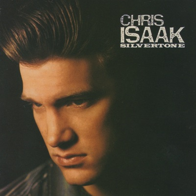 Silvertone - Chris Isaak