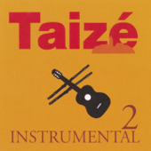 Taizé : Instrumental, Vol. 2