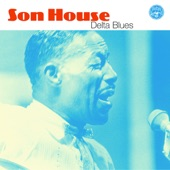 Son House - Depot Blues (Album Version)