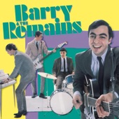 Barry & The Remains - You Got A Hard Time Comin'