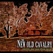 The New Old Cavalry - Before I Took A Nap