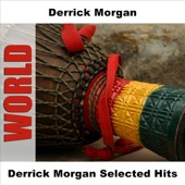 Derrick Morgan - The Conqueror - Original