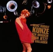Heinz Rudolf Kunze-Romanze