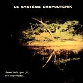 Le système Crapoutchik - Chagrin d'amour