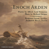 Alfred Tennyson, Richard Strauss (composer) - Enoch Arden: Melodrama for Speaker and Piano (Unabridged) г'ўгѓјгѓ€гѓЇгѓјг'Ї