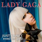 Just Dance (Remixes, Pt. 2) - EP