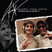 Quero Toda Noite (feat. Jorge Ben Jor)