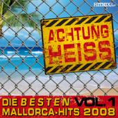 Achtung Heiss  Die Besten Mallorca Hits 2008, Vol. 1-Various Artists