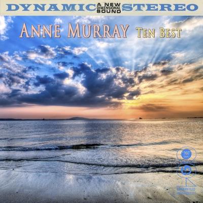 Ten Best (Re-recorded Version) - Anne Murray