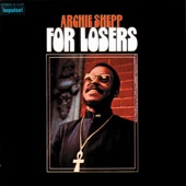 Archie Shepp - I Got It Bad (And That Ain't Good)