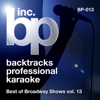 Best of Broadway Shows, Vol. 13 (Karaoke) - Backtrack Professional Karaoke Band