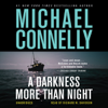 Michael Connelly - A Darkness More than Night: Harry Bosch Series, Book 7 (Unabridged) artwork