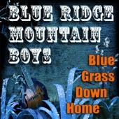 The Blue Ridge Mountain Boys - Do You Remember Me?