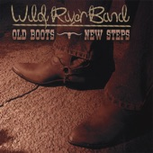 Wild River Band - Get the Hell Outta Dodge