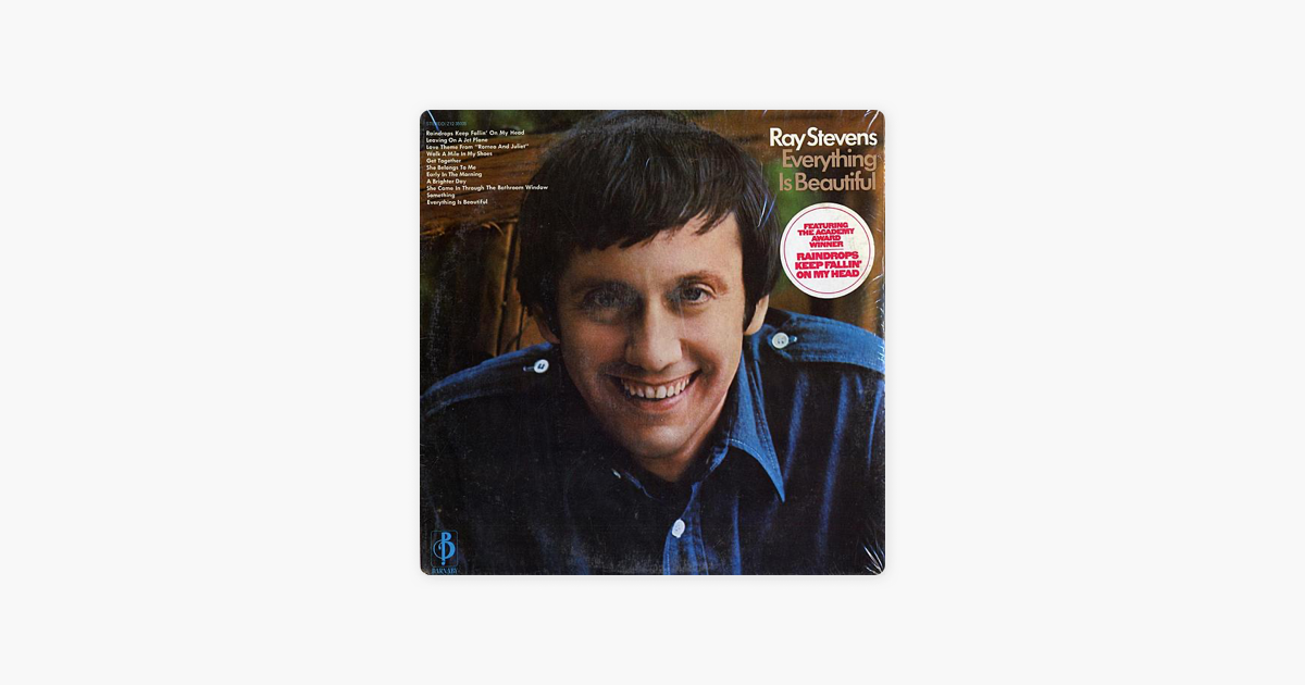 Everything Is Beautiful By Ray Stevens On Apple Music