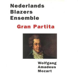 Nederlands Blazers Ensemble - Mozart: Gran Partita
