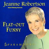 Flat Out Funny  At The Paramount-Jeanne Robertson