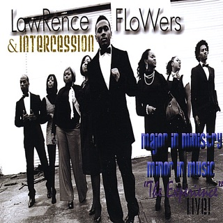 More By Lawrence Flowers & Intercession
