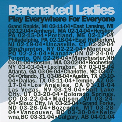 Play Everywhere for Everyone: Manchester, NH 03-01-04 - Barenaked Ladies