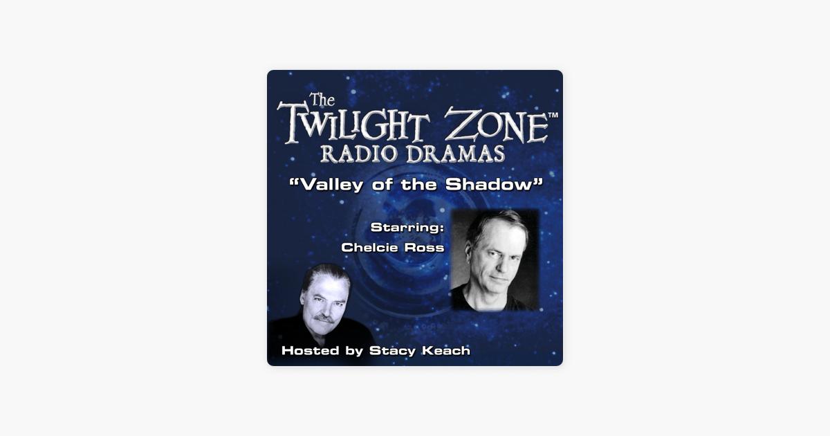 Valley of the Shadow: The Twilight Zone Radio Dramas