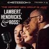 Lambert, Hendricks & Ross - The Hottest New Group In Jazz  artwork