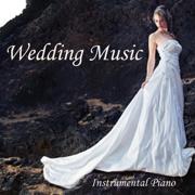 Instrumental Piano Music - Instrumental Wedding Music - Instrumental Piano Music - Instrumental Piano Music