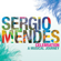 Mas Que Nada (feat. The Black Eyed Peas) - Sergio Mendes & The Black Eyed Peas