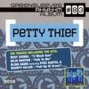 Petty Thief, 2010
