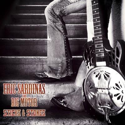 Sticks & Stones - Eric Sardinas