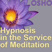 Hypnosis in the Service of Meditation - EP
