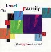 The Loud Family - Take Me Down