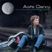 Aoife Clancy - Silvery Moon