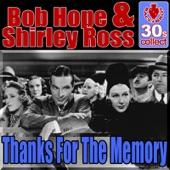 Bob Hope & Betty Ross - Thanks For The Memory