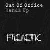 Out of Office & Michael Woods - Hands Up (Vocal Mix) [Michael Woods Presents Out of Office] artwork