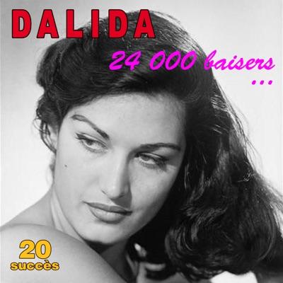 24 000 baisers ... - 20 succès - Dalida