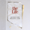 Michael Card - The Life artwork