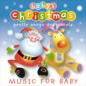 Baby's Christmas - Gentle Songs and Carols