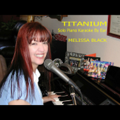Titanium (in the Style of Madilyn Bailey) [Solo Piano Karaoke]