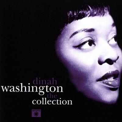 Dinah Washington the Collection - Dinah Washington
