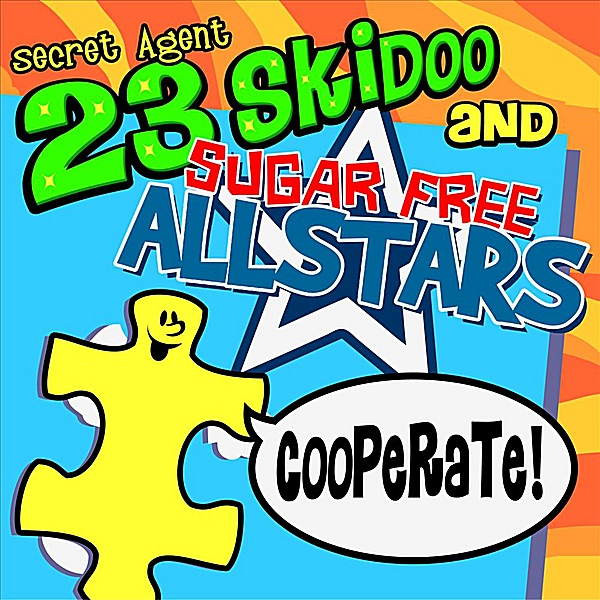 Cooperate by Secret Agent 23 Skidoo