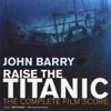 Raise the Titanic The Complete Film Score