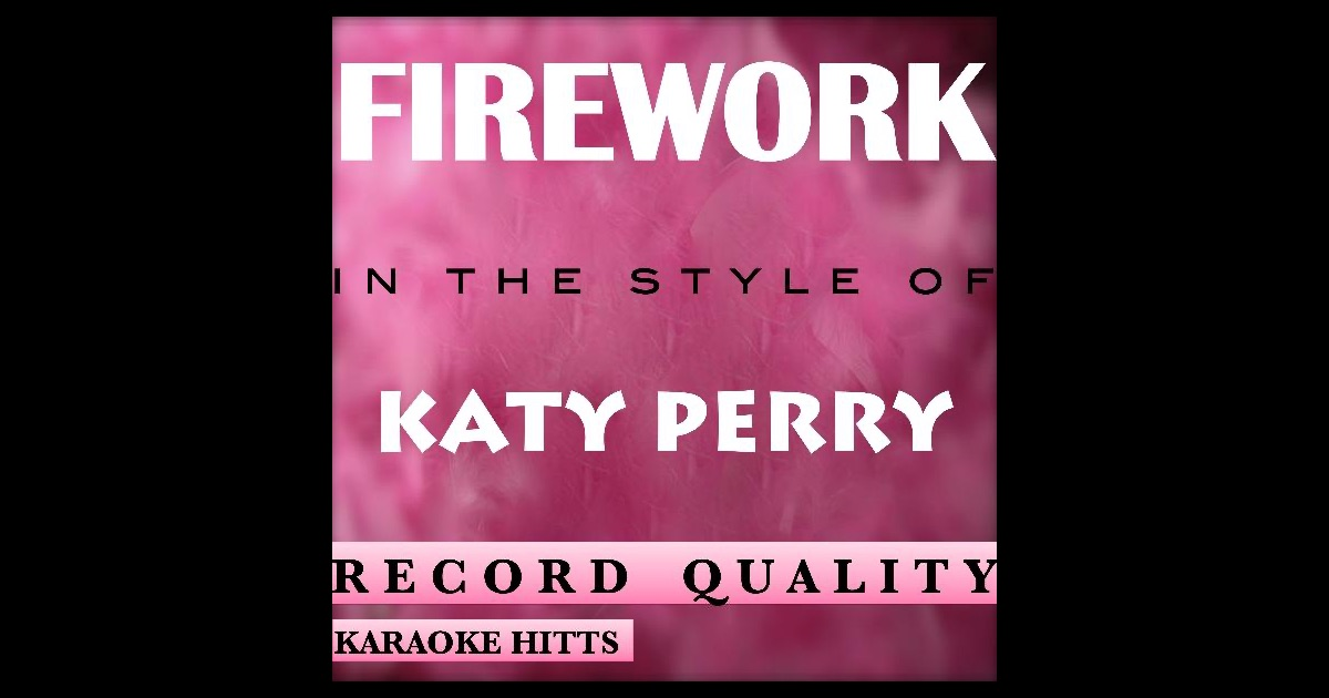 *FREE DOWNLOAD* KATY PERRY - FIREWORK (Instrumental ...