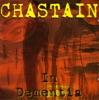 In Dementia, Chastain