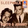 Santo & Johnny - Sleep Walk