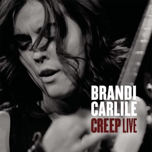 Brandi Carlile - Creep (Live In Boston) - Single