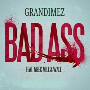 Bad Ass (feat. Meek Mill, Wale) - Single Mp3 Download