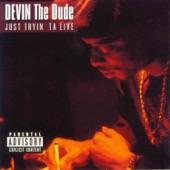 Devin the Dude - Doubie Ashtray